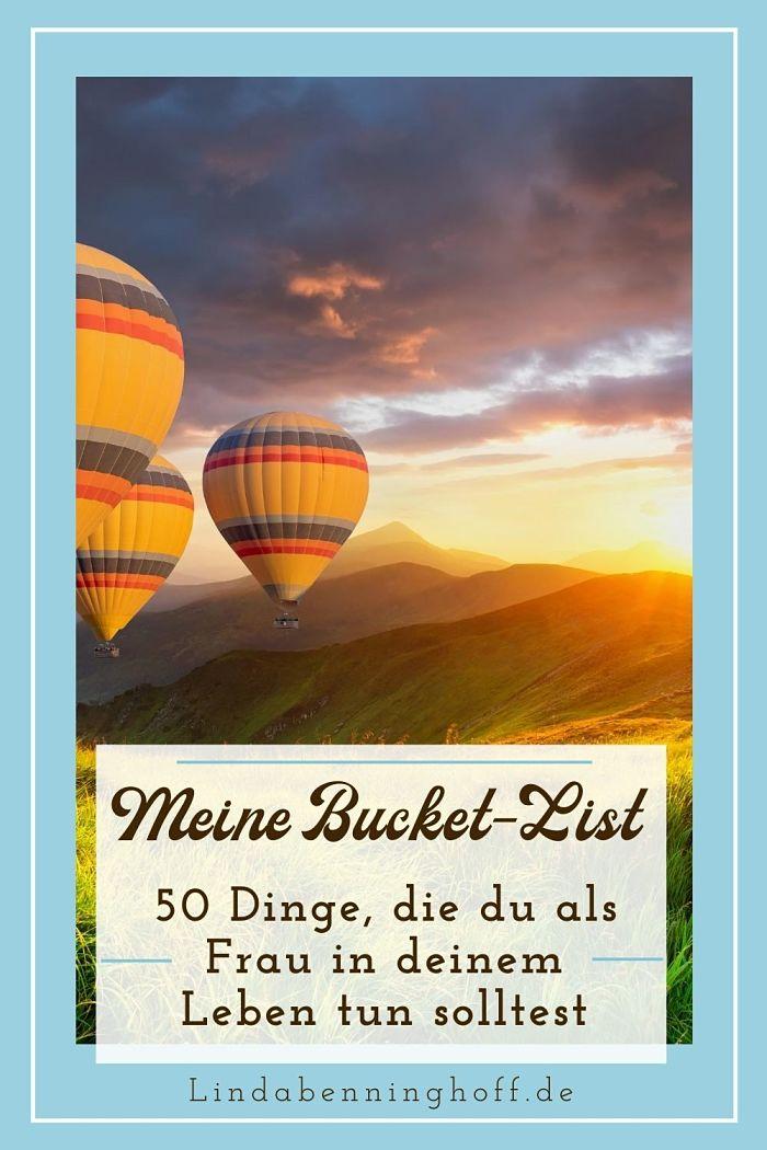 Bucket List Ballon fahrt Pinterest