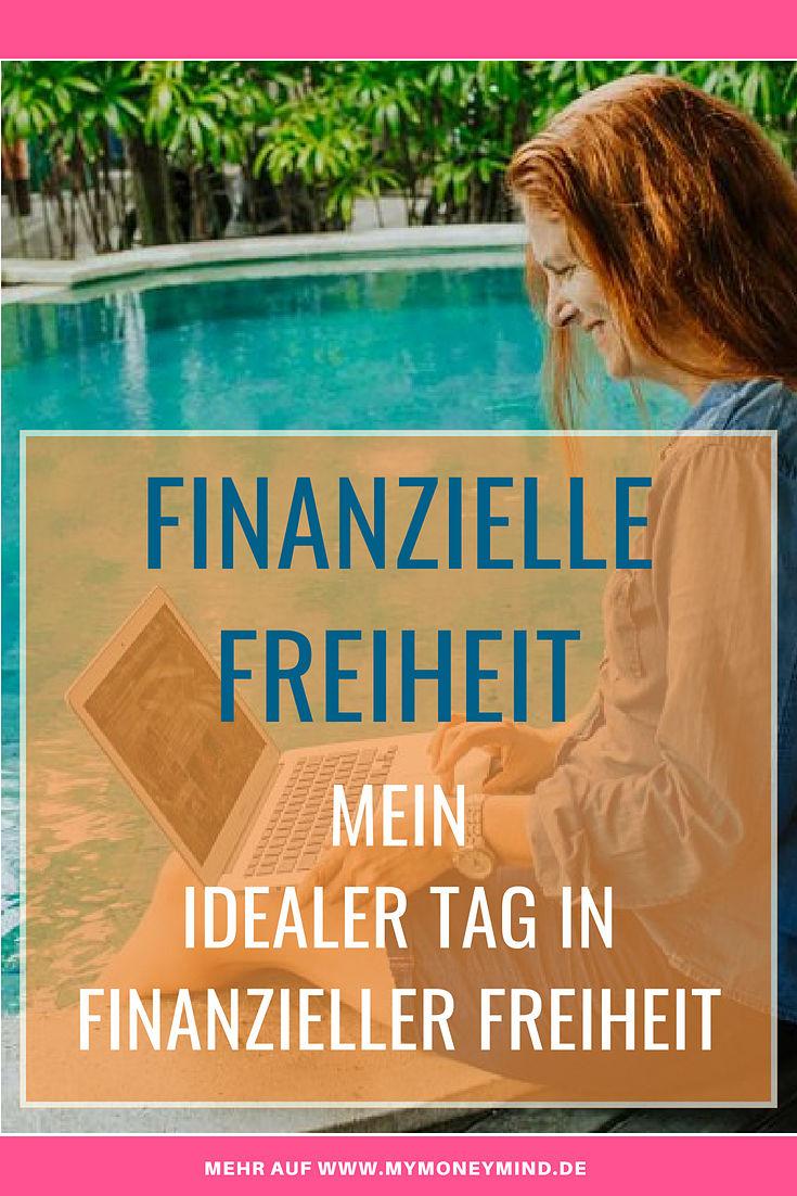 Meine finanzielle Freiheit - ein idealer Tag