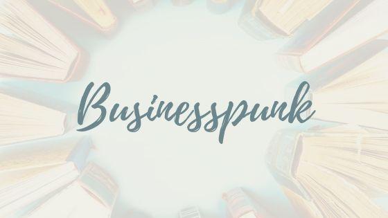 Bist du ein Businesspunk?