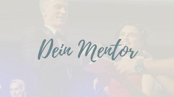 Ein Mentor und seine Bedeutung für dein Business!