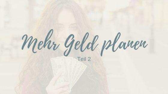 Mehr Geld verdienen – Teil 2: Was ist deine Gegenleistung?