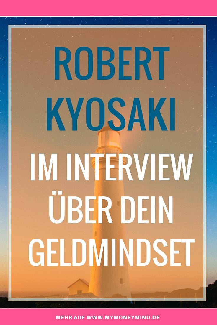 Robert Kyosaki Geldmindset