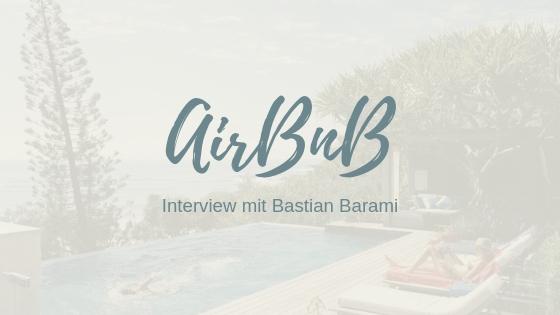 AirBnb als Geschäftsmodell – Interview mit Bastian Barami