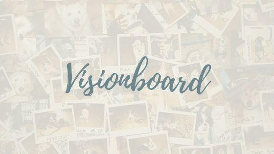 Blogparade: Ein Visionboard für deine Ziele