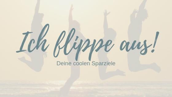 Dein großes Spaß-Aufregungs-Action-ICH-FLIPPE-AUS-Ziel