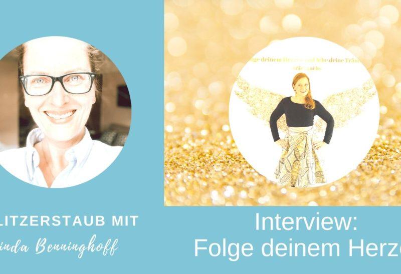 Interview: Brigitta Tauch – Folge deinem Herzen